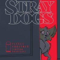 Tony Fleecs / STRAY DOGS